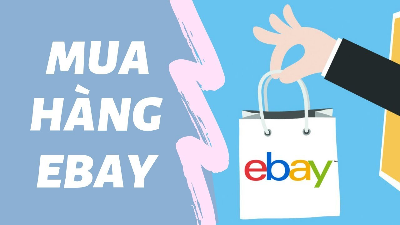 dịch vụ mua hàng trên ebay